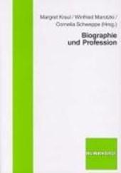 Biografie und Profession