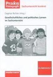 Gesellschaftliches und politisches Lernen im Sachunterricht