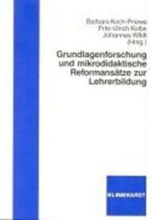 Grundlagenforschung und mikrodidaktische Reformansätze zur Lehrerbildung