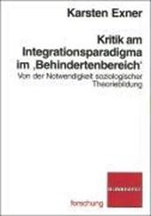 """Kritik am Integrationsparadigma im """"Behindertenbereich"""""""