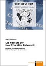 Die New Era der New Education Fellowship | Steffi Koslowski |