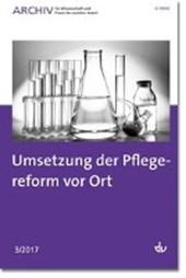 Umsetzung der Pflegereform vor Ort