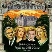 Gruselkabinett 08. Spuk in Hill House 1. CD