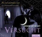 House of Night 06. Versucht | P. C. Cast |