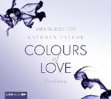 Colours of Love 03. Verloren | Kathryn Taylor |
