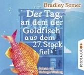Der Tag, an dem der Goldfisch aus dem 27. Stock fiel
