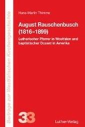 August Rauschenbusch (1816?1899)