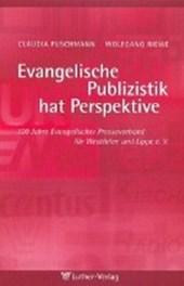 Evangelische Publizistik hat Perspektive