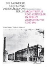 Architektur und Städtebau in Berlin zwischen 1933 und