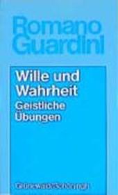 Werke / Wille und Wahrheit
