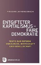 Entgifteter Kapitalismus - faire Demokratie