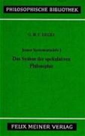 Jenaer Systementwürfe 1. Das System der spekulativen Philosophie