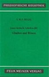 Jenaer Kritische Schriften 3. Glauben und Wissen