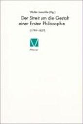 Der Streit um die Gestalt einer Ersten Philosophie