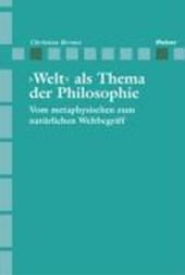 >Welt< als Thema der Philosophie