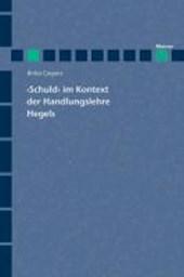'Schuld' im Kontext der Handlungslehre Hegels