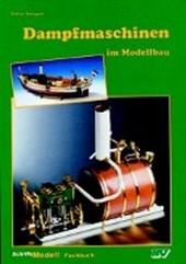 Dampfmaschinen im Modellbau als Montagesatz, als Fertigprodukt