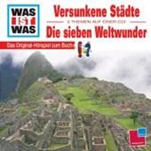 Versunkene Städte/ Die Sieben Weltwunder