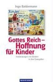 Gottes Reich -  Hoffnung für Kinder