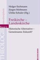 Freikirche - Landeskirche