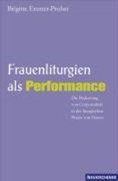 Frauenliturgien als Performance