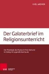 Der Galaterbrief im Religionsunterricht