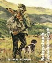 Schußbuch. Jagdaufzeichnungen