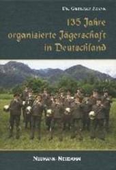 135 Jahre organisierte Jägerschaft in Deutschland