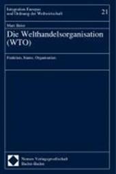 Die Welthandelsorganisation ( WTO)