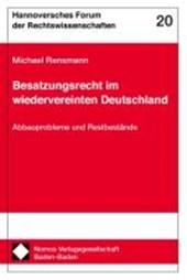 Besatzungsrecht im wiedervereinten Deutschland