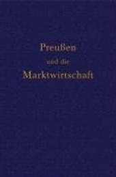 Preußen und die Marktwirtschaft