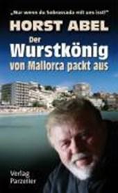 Der Wurstkönig von Mallorca packt aus