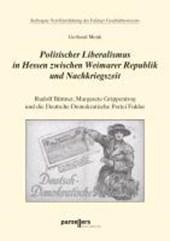 Politischer Liberalismus zwischen Weimarer Republik und Nachkriegszeit