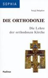 Die Orthodoxie | Sergij Bulgakov |