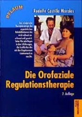 Die Orofaziale Regulationstherapie