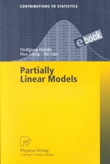 Partially Linear Models | Hardle, Wolfgang; Liang, Hua; Gao, Jiti |