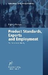 Product Standards, Exports and Employment | Rajat Acharyya |