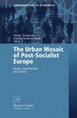 The Urban Mosaic of Post-Socialist Europe | auteur onbekend |