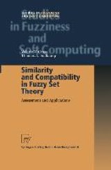Similarity and Compatibility in Fuzzy Set Theory | Valerie V. Cross |