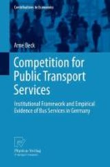 Competition for Public Transport Services | Arne Beck |