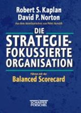 Die strategiefokussierte Organisation | David P. Norton |