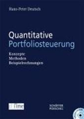 Quantitative Portfoliosteuerung. Mit CD-ROM