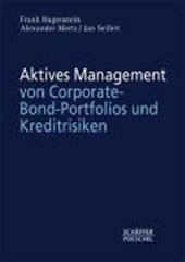 Aktives Management von Corporate-Bond-Portfolios und Kreditrisiken