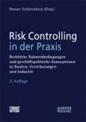 Risk Controlling in der Praxis