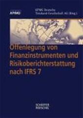 Offenlegung von Finanzinstrumenten und Risikoberichterstattung nach IFRS 7