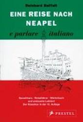Eine Reise nach Neapel. e parlare italiano