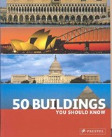 50 Buildings You Should Know | Isabel Kuhl |