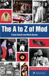 A to Z of Mod | Hewitt, Paolo ; Baxter, Mark |
