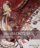"""Die """"Badstuben"""" im Fuggerhaus zu Augsburg"""