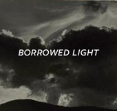 Borrowed Light | Berry, Ian ; Shear, Jack |